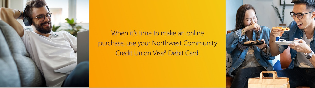 When it's time to make an online purchase, use your NWCU debit card